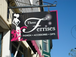 sign Three Ferrises Boutique 311 Ridge Rd N Ridgeway ON L0S1N0 905 894 5557 linda randall
